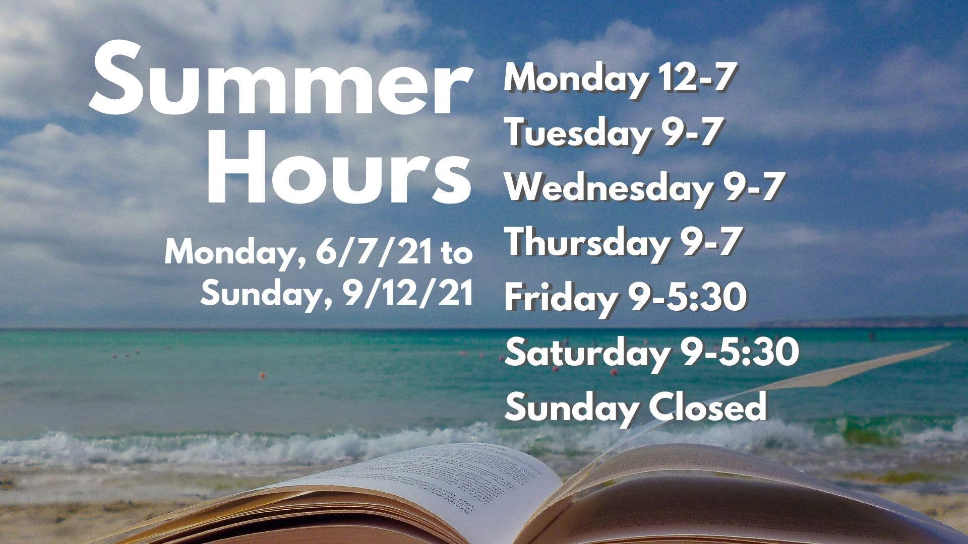 Summer Hours begin June 7