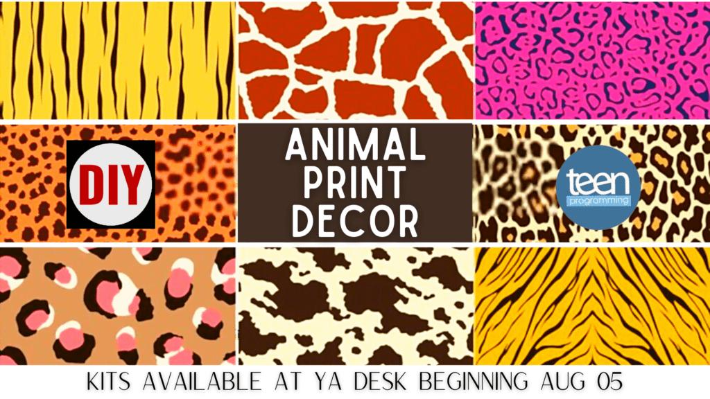 TEENS AUG 5 Animal Print Decor Slider