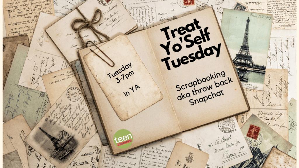 Treat Yoself Tuesday scrapbooking
